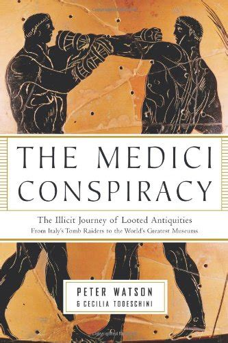 libro the medici libro the medici conspiracy the illicit journey of looted antiquities from italy s tomb