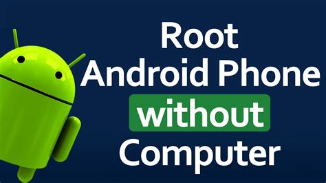 root android top five applications to root android phones without pc