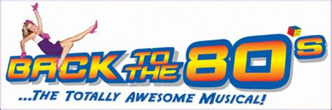 totally awesome the greatest of the eighties books back to the 80 s the totally awesome musical