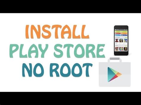Play Store Without Id Phone How To Install Play Store Without Root