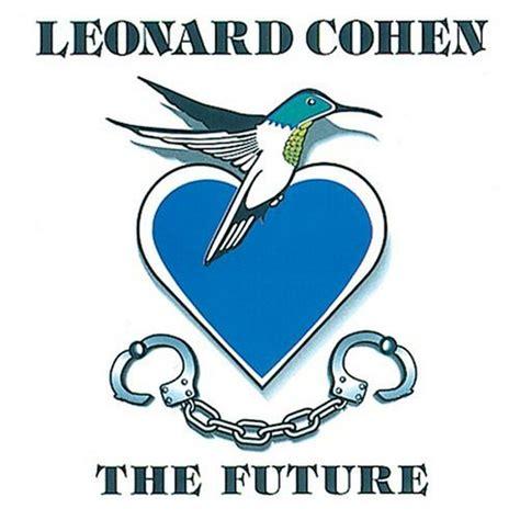 lemon tree testo e traduzione significato delle canzoni the future leonard cohen il