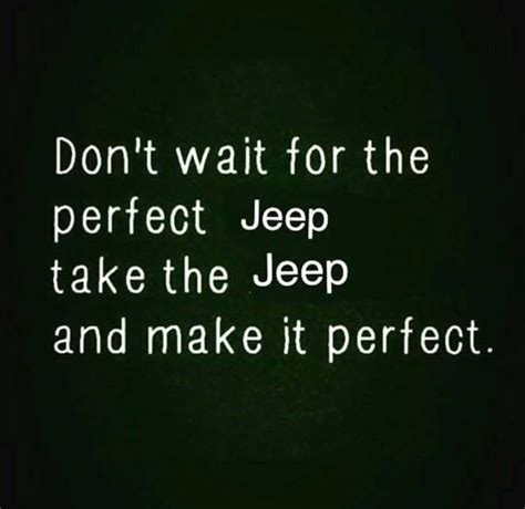 jeep quotes best 25 jeep quotes ideas on jeep wrangler