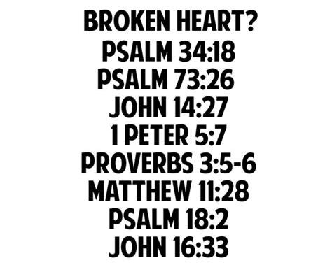 bible verses to comfort a broken heart bible verses for a broken heart bible inspiration