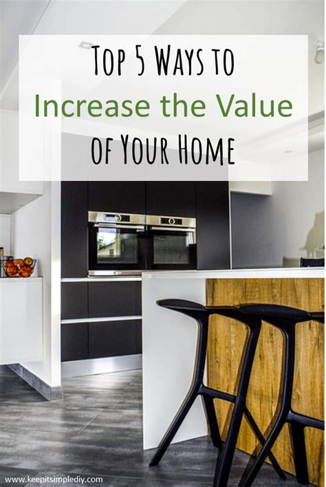 best ways to increase value of home 28 images simple