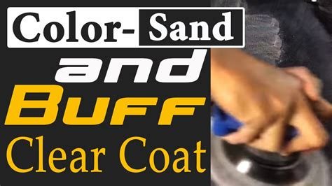 color sand and buff how to color sand and buff clear coat to get pro mirror