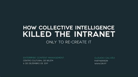 big mind how collective intelligence can change our world books how collective intelligence killed the intranet only to
