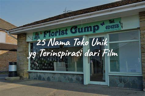 kreatif  nama toko unik  terinspirasi  film