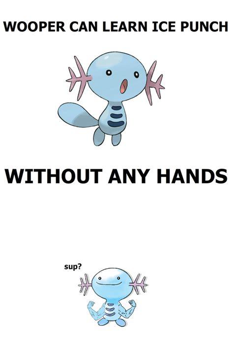 Wooper Meme - wooper s arms by tayzonrai on deviantart