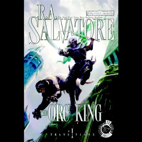 leer libro the orc king forgotten realms novel transitions trilogy bk 1 rough cut edition forgotten realms transitions trilogy en linea para descargar the orc king forgotten realms transitions book 1 audiobook r a salvatore audible com
