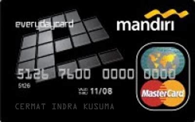 buat kartu kredit mandiri everyday kartu kredit mandiri everyday card cermati