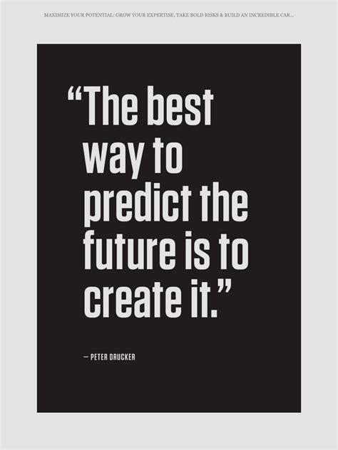 Create Your Own Future create your own future inspirational and motivational