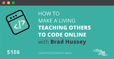Teach Me How To Make Money Online For Free - how to make money through online courses w brad hussey