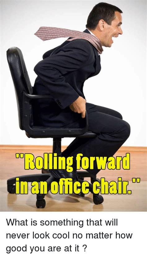 Meme Chair - 25 best memes about office chair office chair memes