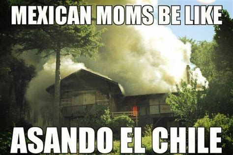 Mexican Moms Be Like Memes - mexican mom memes www pixshark com images galleries