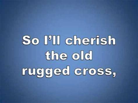 cherish the rugged cross lyrics the rugged cross w lyrics piano worship