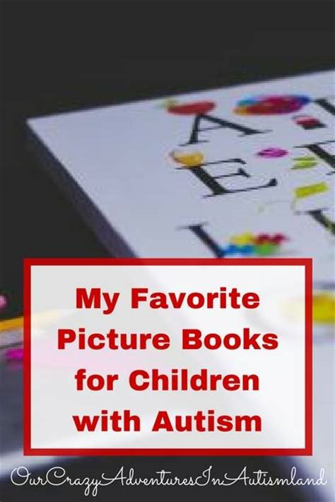 picture books for children with autism picture books for children on the autism spectrum