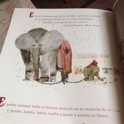 libro el elefante encadenado m 225 s de 25 ideas incre 237 bles sobre elefante encadenado en