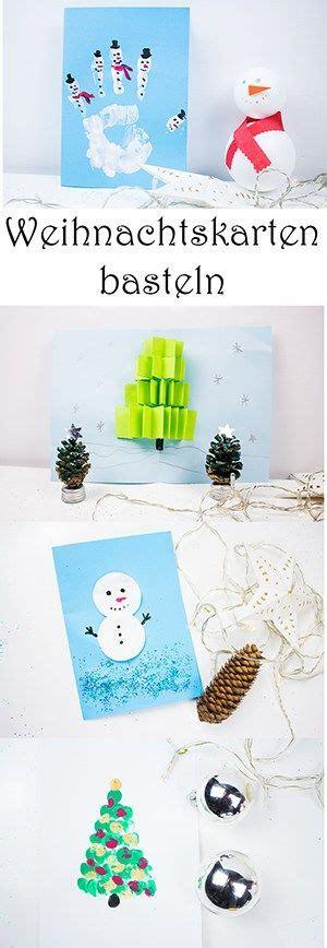 Basteln Mit Kindern Einfach Und Schnell by Weihnachtskarten Basteln Mit Kindern 5 Schnelle Ideen