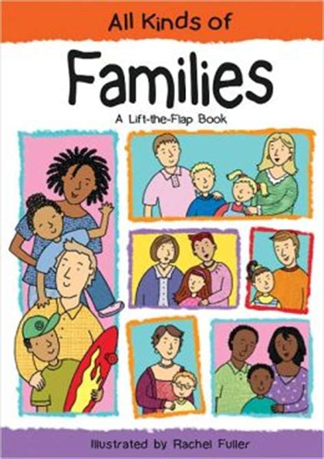 picture books about families all kinds of families a lift the flap book by sheri