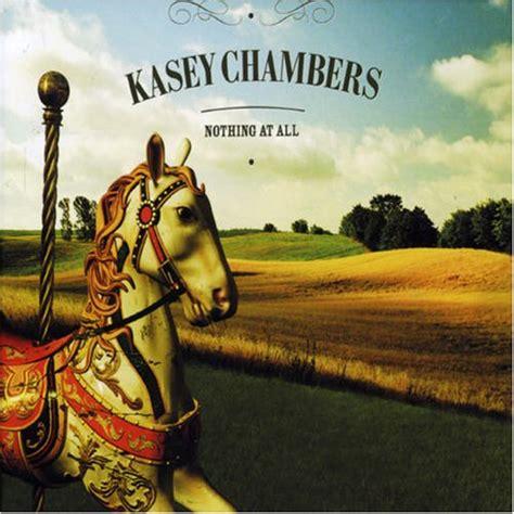 house of chambers lyrics kasey chambers lyrics lyricspond