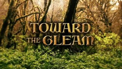 Toward The Gleam tolkien and lewis