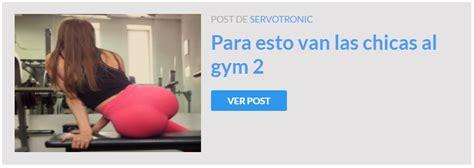 imagenes de mujeres que van al gym para esto van las chicas al gym 3 im 225 genes taringa