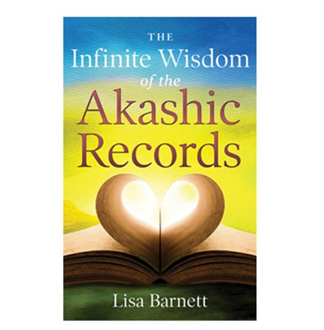 your key to the akashic records books book the infinite wisdom of the akashic records