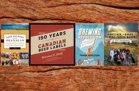 Taste Canada by Taste Canada Awards Bc Books Take The Cake On 2017