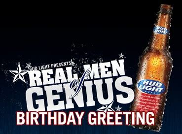 bud light birthday message send a bud light of genius birthday