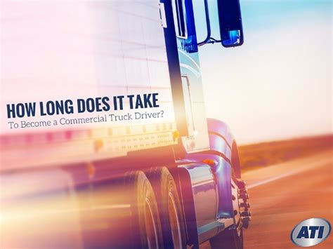 how does it take to a guide ultimate truckers guide how does it take to get a cdl
