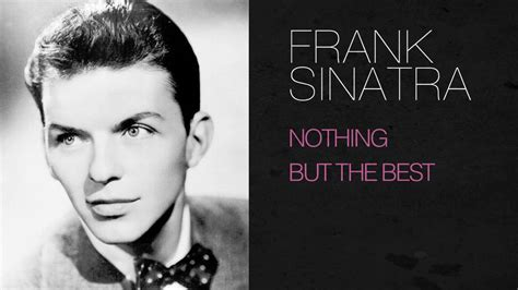 nothing but the best frank sinatra frank sinatra nothing but the best