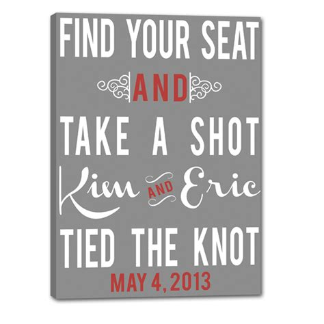 how to say a seat in find your seat take a custom wedding signs say