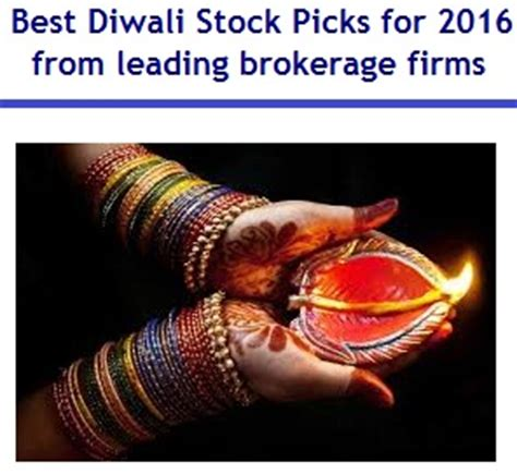 best brokerage firm best diwali stock picks for 2016 from leading brokerage