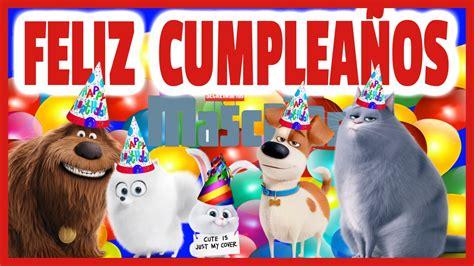 cumplea 241 os feliz la vida secreta de tus mascotas youtube