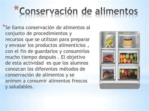 5 tecnicas de conservacion de alimentos conservaci 243 n de alimentos ppt video online descargar