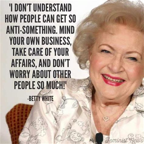 Betty White Birthday Quotes Best 25 Betty White Ideas On Pinterest Betty White Age