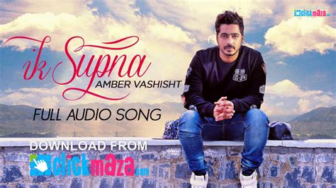 punjabi songs 2016 ik supna amber vashisht latest punjabi song free