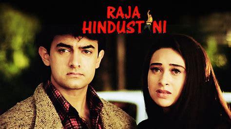 film dokumenter raja at raja hindustani 1996 full movie watch online free