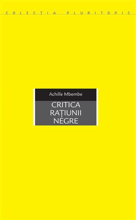 idea design cluj colecţia pluritopic critica raţiunii negre