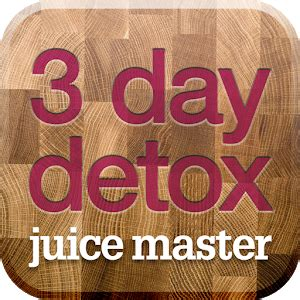 Juice Master 3 Day Detox App by Juice Master 3 Day Detox Android Apps On Play