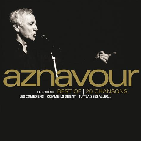 best of charles aznavour best of 20 chansons charles aznavour t 233 l 233 charger et