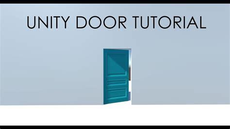 tutorial unity open door unity doors free a powerful door script tutorial video