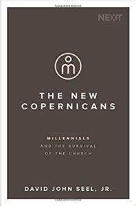 the new copernicans millennials and the survival of the church books the new copernicans millennials and the survival of the