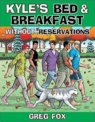 kyle s bed and breakfast kyle s bed and breakfast without reservations by greg fox
