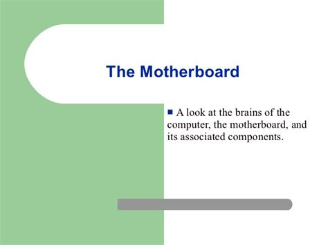 motherboard tutorial powerpoint presentation motherboard components