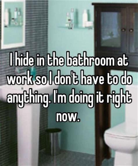 bathroom confessions funny confession quotes quotesgram