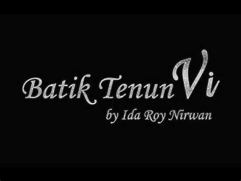 V Tenun batik tenun vi