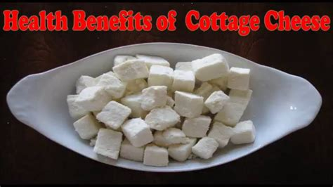 Advantages Of Cottage Cheese by पन र क फ यद Health Benefits Of Cottage Cheese Paneer