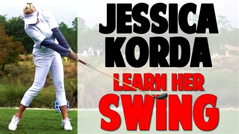 jessica swing jessica korda swing analysis hit long effortless drives