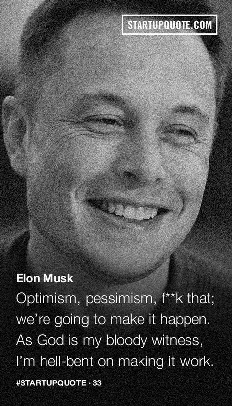 Startup Quote: Photo | Startup quotes, Elon musk quotes